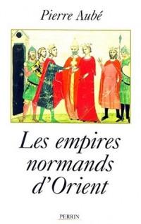 Les empires normands d'Orient
