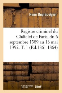 Registre Criminel  T1  ed 1861 1864