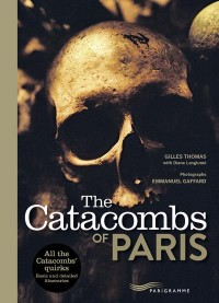 The Catacombs of Paris 2017