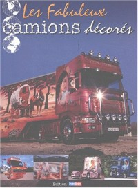 Les fabuleux camions décorés