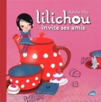 Lilichou invite ses amis