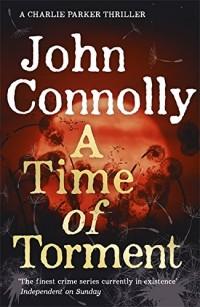A Time of Torment: A Charlie Parker Thriller: 14