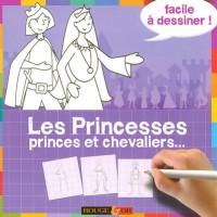 Les Princesses, princes et chevaliers...