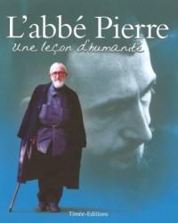 L'abbé Pierre : Une leçon d'humanité