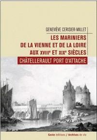 Les Mariniers de Vienne et Loire XVIII-XIX Siecles