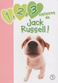 1, 2, 3 histoires de Jack Russell !