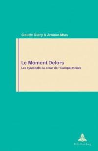 Le moment Delors