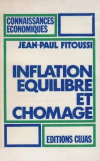 Inflation, équilibre et chômage