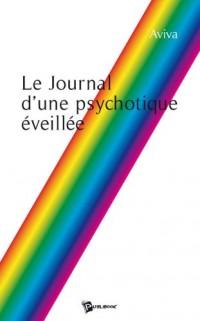 Le Journal d une Psychotique Eveillee