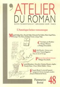 L'atelier du roman, N° 48, Décembre 2006 : L'Amérique latino-romanesque