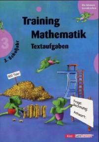 Mathematik Textaufgaben, 3. Schuljahr (Livre en allemand)