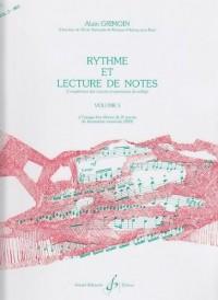 Rythme et Lecture de Notes, Volume 3 : A l'usage des élèves de 3è année de formation musicale (IM3)