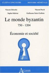 Le monde byzantin 750-1204 : Economie et société