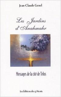 Les jardins d'Anahmahr : Messages de la cité de Telos