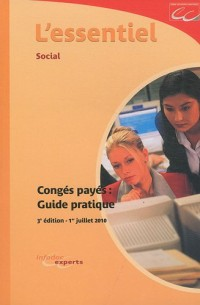 Congés payés : guide pratique : L'essentiel social