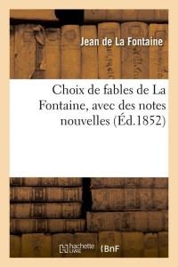 Choix de Fables de la Fontaine  ed 1852
