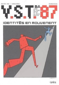 V.S.T., N° 87 : Identités en mouvement