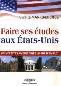 Faire ses études aux Etats-Unis : Universités américaines : mode d'emploi