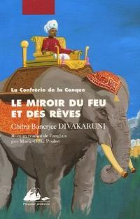 La Confrérie de la Conque, Tome 2 : Le Miroir du feu et des rêves
