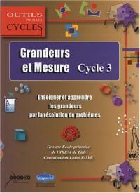Grandeurs et mesure au cycle 3 : Enseigner et apprendre les grandeurs par la résolution de problèmes