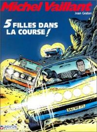 Michel Vaillant, tome 19 : Cinq filles dans la course