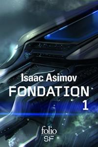 Le cycle de Fondation (Tome 1)