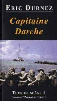 Capitaine Darche : Folie Douce