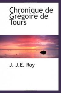 Chronique de Grégoire de Tours