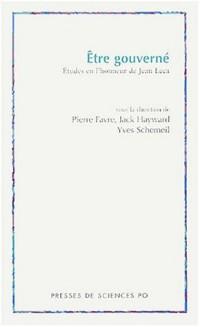 Être gouverné : Études en l'honneur de Jean Leca