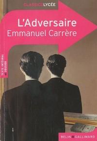 L'adversaire d'Emmanuel Carrère