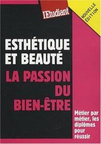 Esthétique et beauté : La passion du bien-être