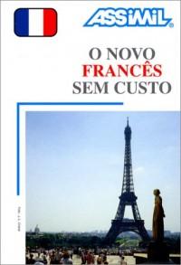 O Novo Francês sem custo (1 livre + coffret de 3 cassettes) (en portugais)