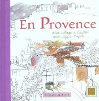 En Provence d'un Village a l'Autre avec Lizzie Napoli .
