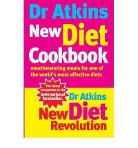 DR. ATKINS' NEW DIET COOKBOOK MOUTHWATERING MEALS FOR ONE OF THE WORLD'S MOST EFECTIVE DIETS BY (ATKINS, ROBERT C.) PAPERBACK