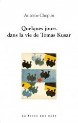Quelques jours dans la vie de Tomas Kusar