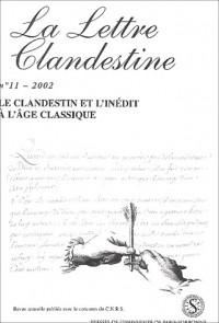 La lettre clandestine nø11 /2002 : le clandestin et l'inedit a l'age classique