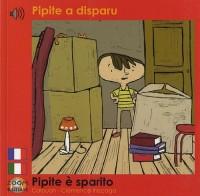 Pipite a disparu ? fr/it