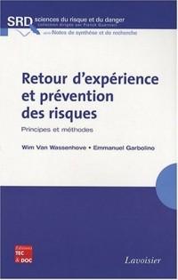 Retour d'expérience et prévention des risques : Principes et méthodes