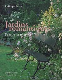 Jardins romantiques : L'Art et la Manière