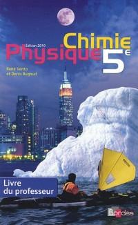 Physique Chimie 5e : Livre du professeur
