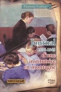 Journal d'une institutrice en montagne : 1936-1945