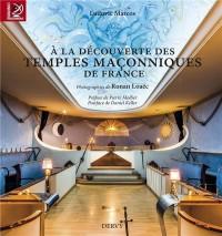 Decouverture des Temples Maconniques de France (a la)