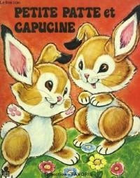 Petite Patte et Capucine (Collection Favoris)