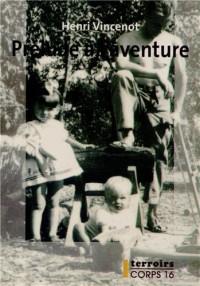 Prélude à l'aventure