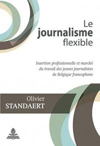Le journalisme flexible