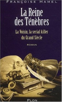 La serial killer du Grand Siècle : La Voisin