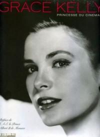 Grace Kelly : Princesse du cinéma