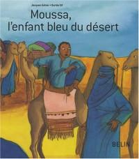 Moussa, l'enfant bleu du désert