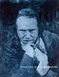 Victor Hugo et ses contemporains