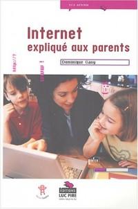 Internet expliqué aux parents
